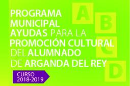 PROGRAMA MUNICIPAL DE AYUDAS A LA PROMOCIÓN CULTURAL DEL ALUMNADO DE ARGANDA DEL REY