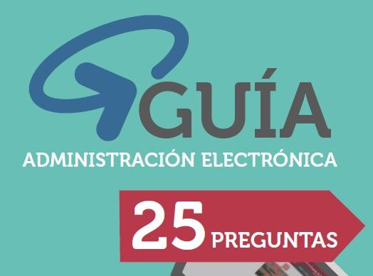 GUÍA DE LA ADMINISTRACIÓN ELECTRÓNICA