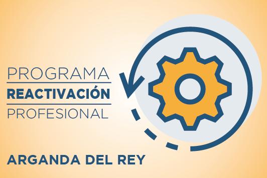Abierto el plazo de solicitudes para el Programa de Reactivación Profesional de Arganda del Rey